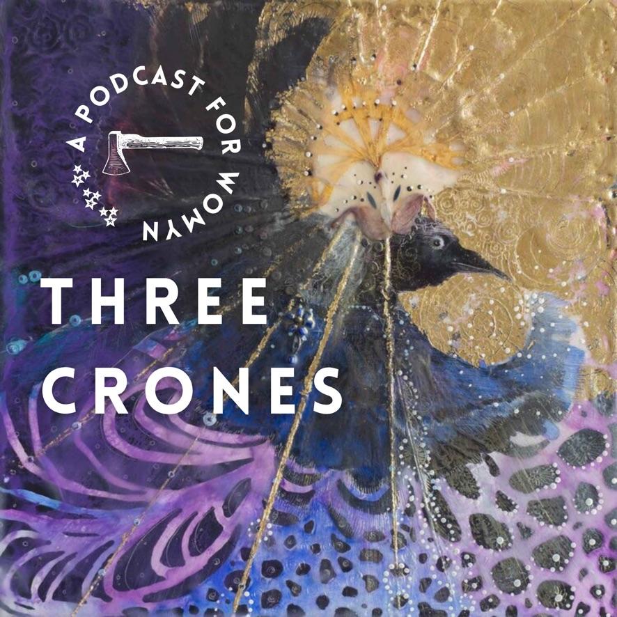 Three Crones - Podcast